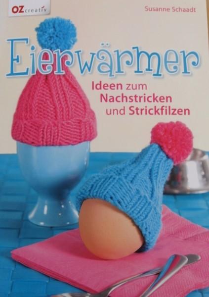 Susanne Schaadt: Eierwärmer